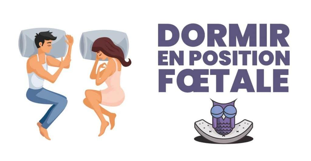 position dormir position fœtale